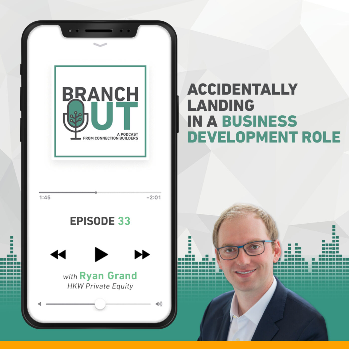 Accidently Landing in a Business Development Role – Ryan Grand
