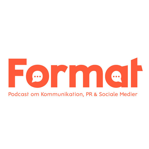 Format - kommunikation, PR og sociale medier Podcast Artwork Image