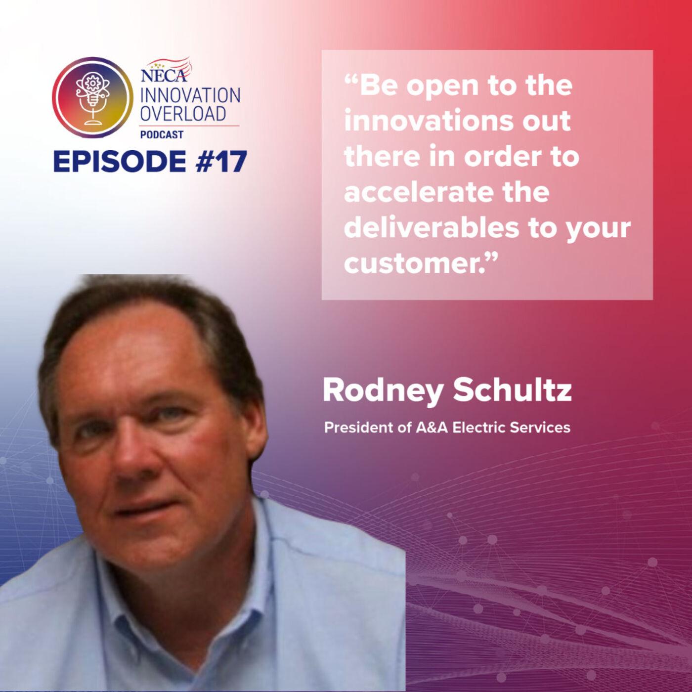 #17 - Rodney Schultz