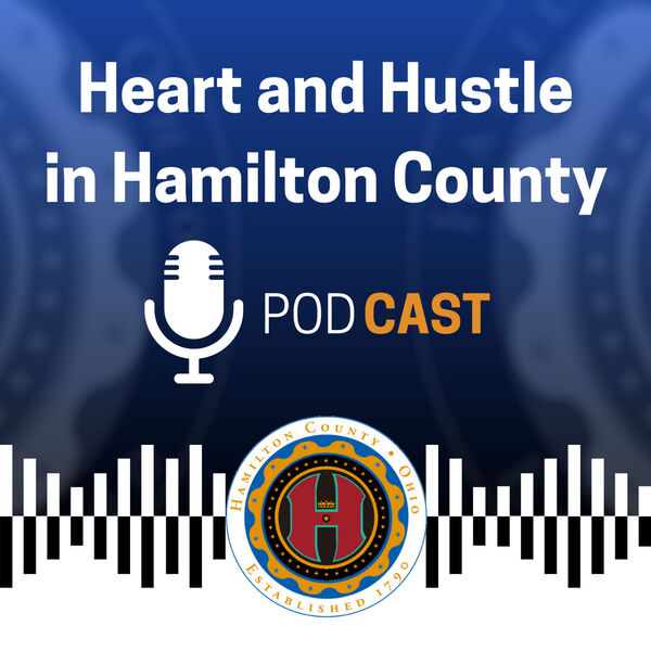 Heart and Hustle in Hamilton County Podcast Artwork Image
