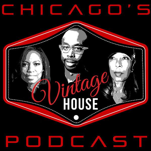 VINTAGE HOUSE on WNUR 89.3FM   Preserve and Celebrate House Legends Lives and Careers Podcast Artwork Image