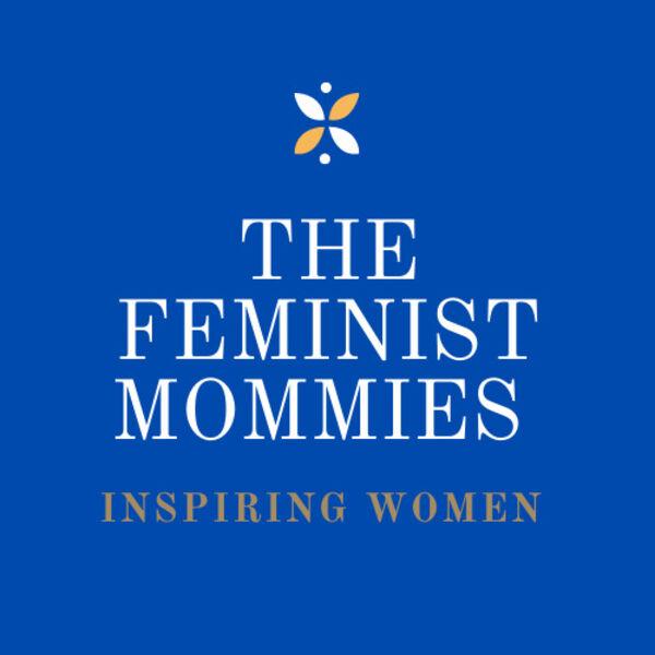 The Feminist Mommies Podcast Artwork Image
