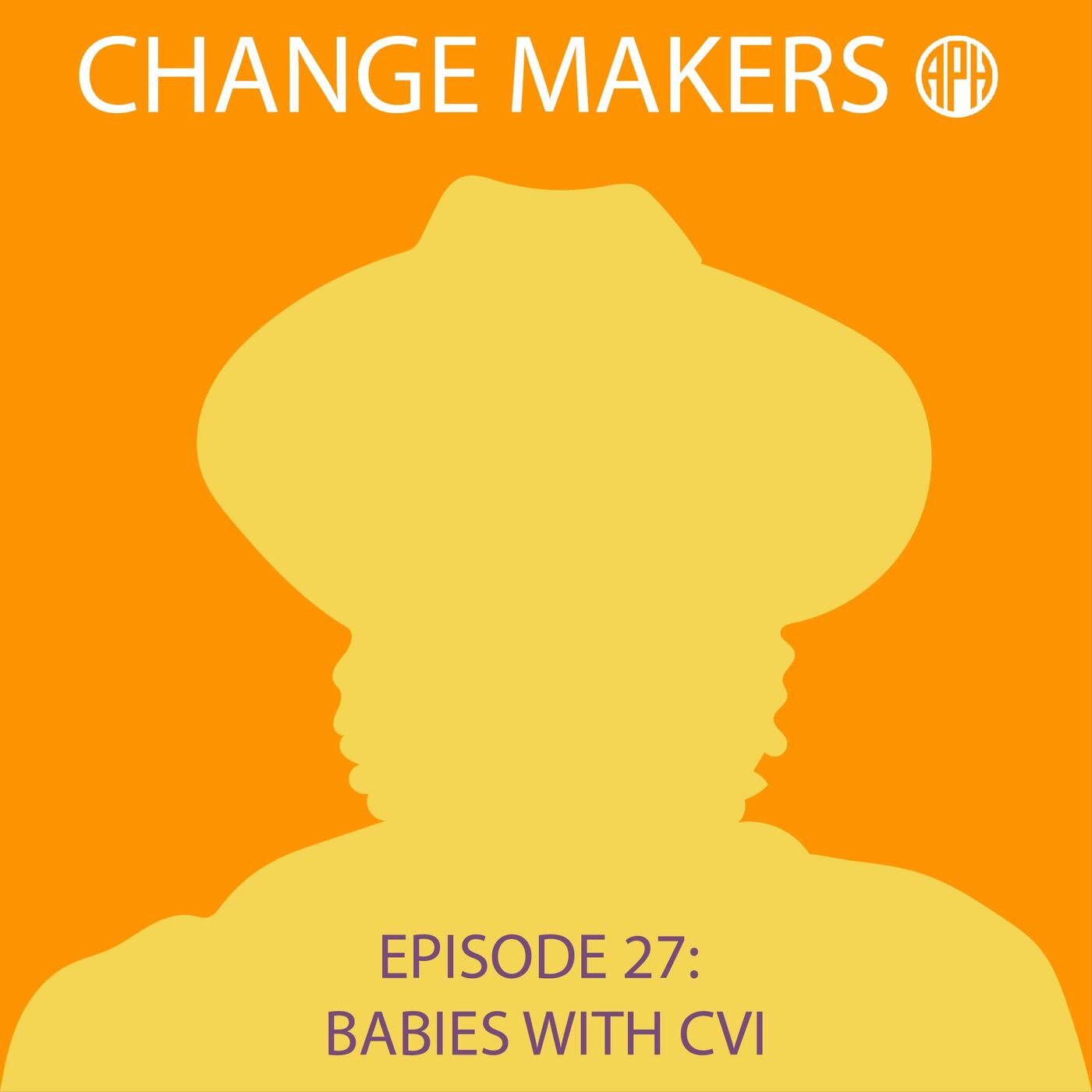 Babies with CVI