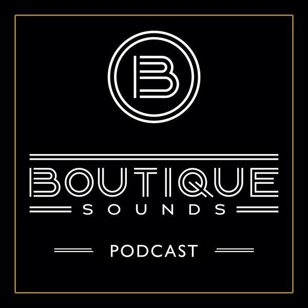 Boutique Sounds Podcast Podcast Artwork Image