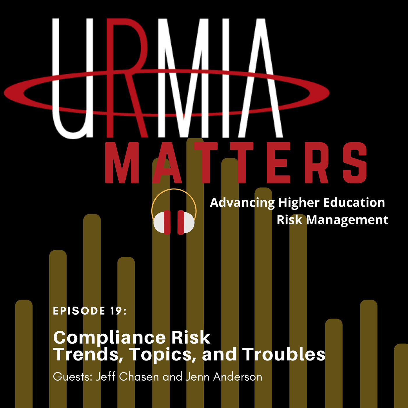 Episode 19: Compliance Risk–Trends, Topics, and Troubles