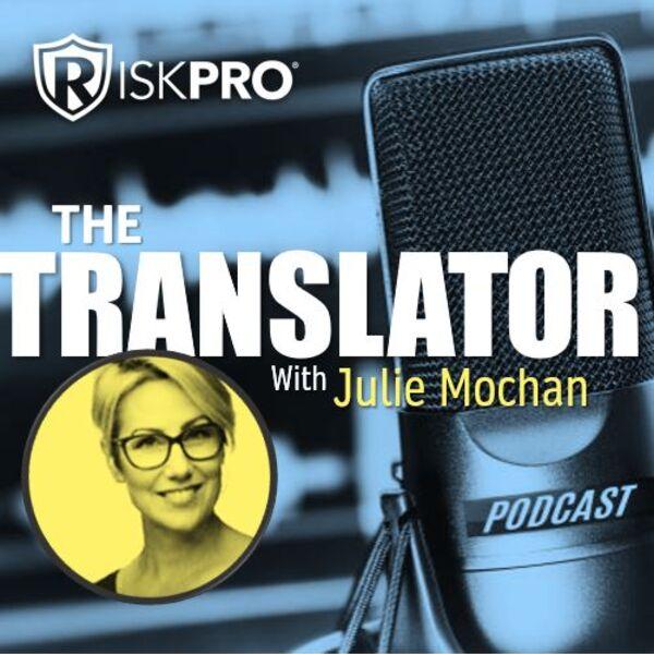The Translator by RiskPro Podcast Artwork Image