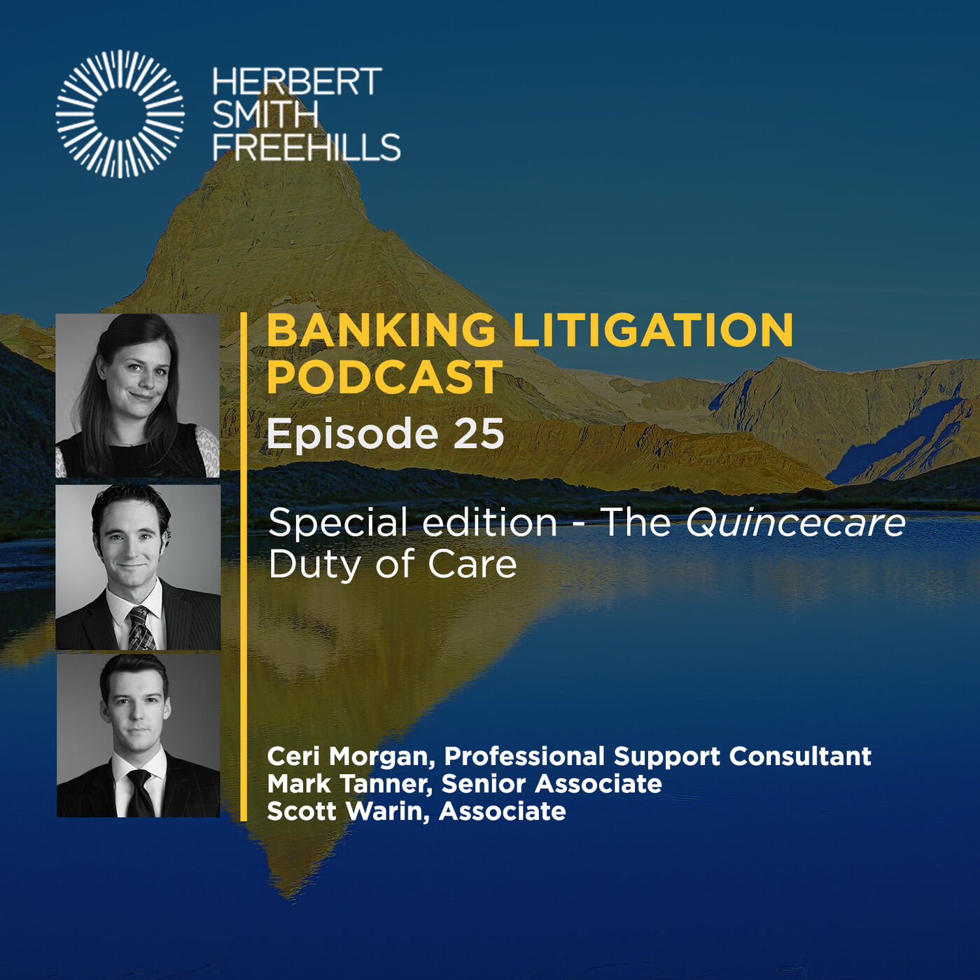 Banking Litigation Podcast Episode 25: Special Edition – The Quincecare Duty of Care