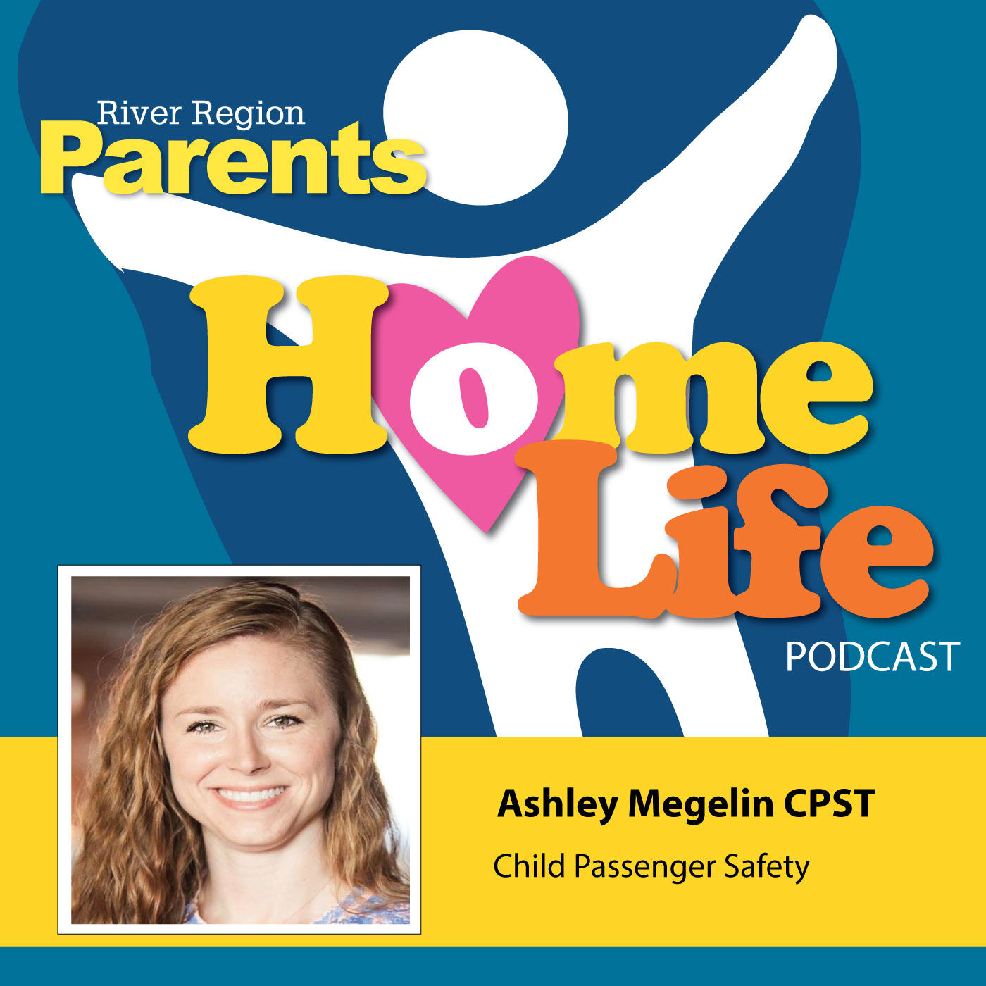 Child Passenger Safety by Ashley Megelin CPST