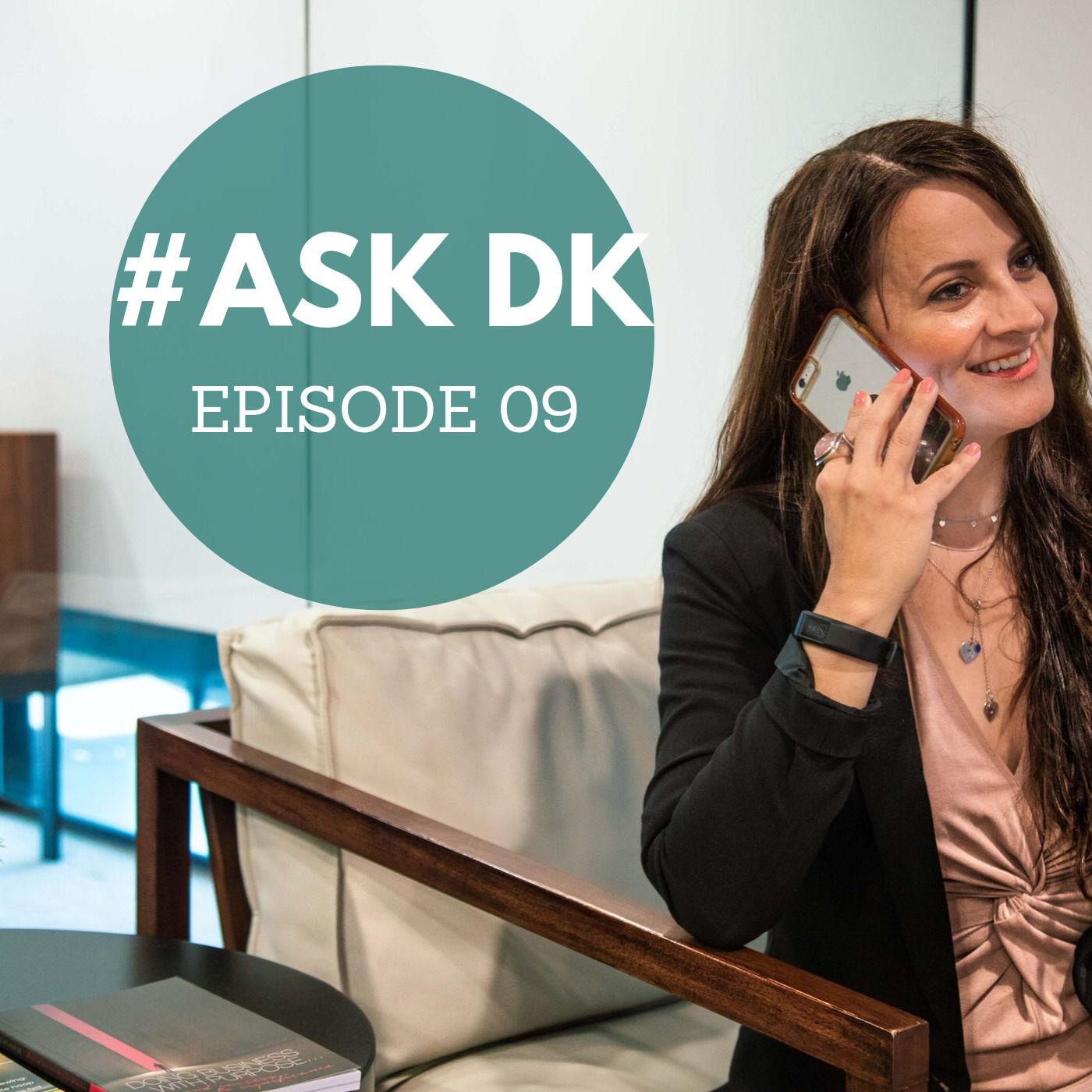 #AskDK Show - Season 1 Episode 09   Entrepreneurship, Database, Sacrifices and Company Culture