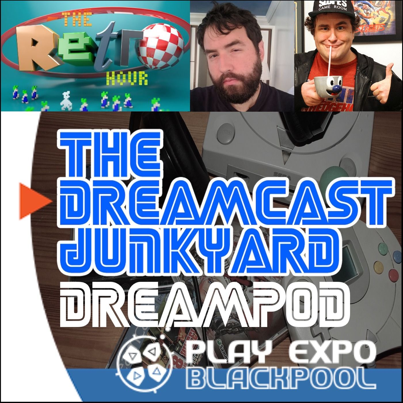 The Dreamcast Junkyard DreamPod - Episode 62 LIVE at PLAY Expo Blackpool with Adam Koralik and DJ Slope, hosted by The Retro Hour