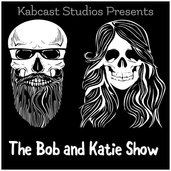 The Bob and Katie Show  Podcast Artwork Image