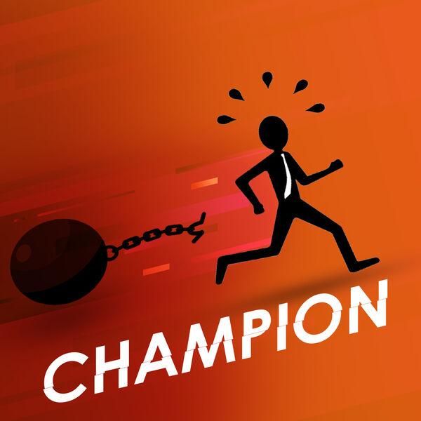 CHAMPION Podcast Artwork Image