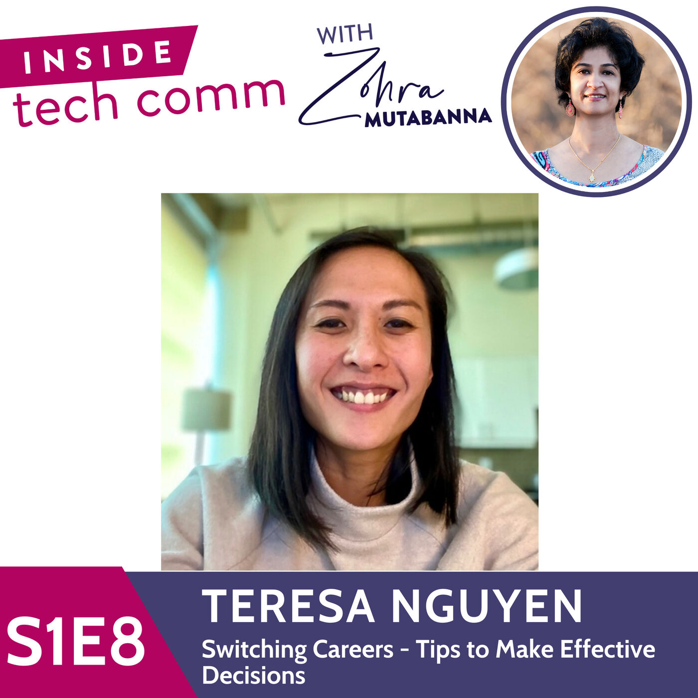 S1E8 Switching Careers - Tips to make effective decisions with Teresa Nguyen