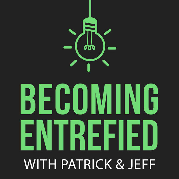 Becoming Entrefied  Podcast Artwork Image