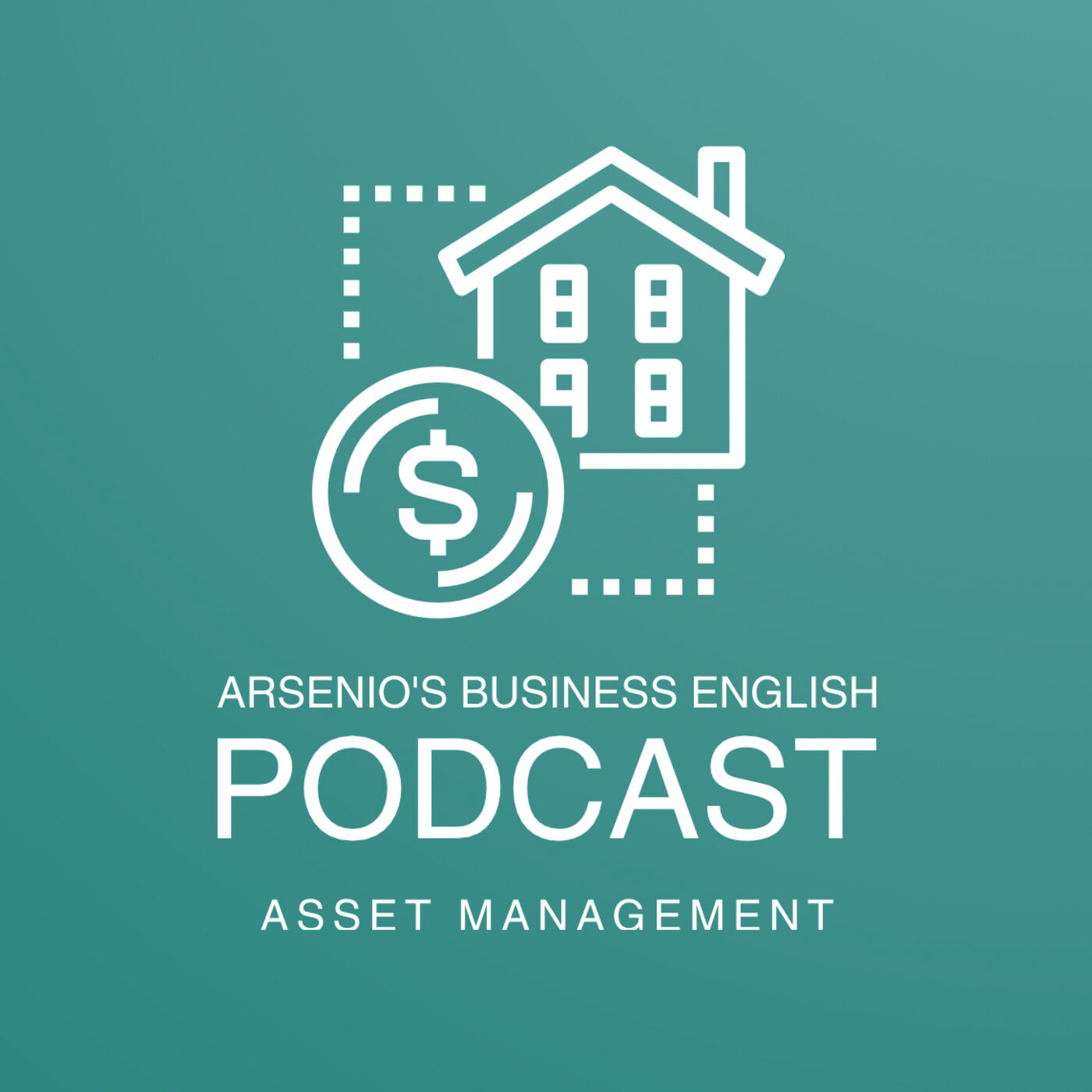 Arsenio's Business English Podcast | Investment | Asset Management: Management Classes