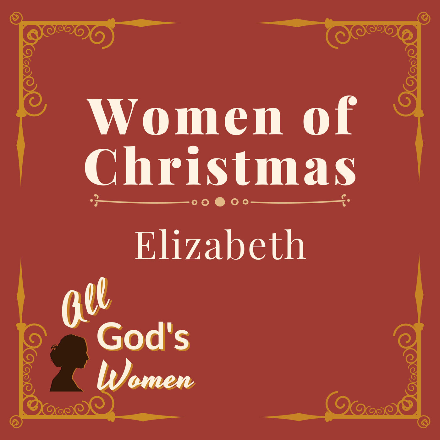 Women of Christmas: Elizabeth