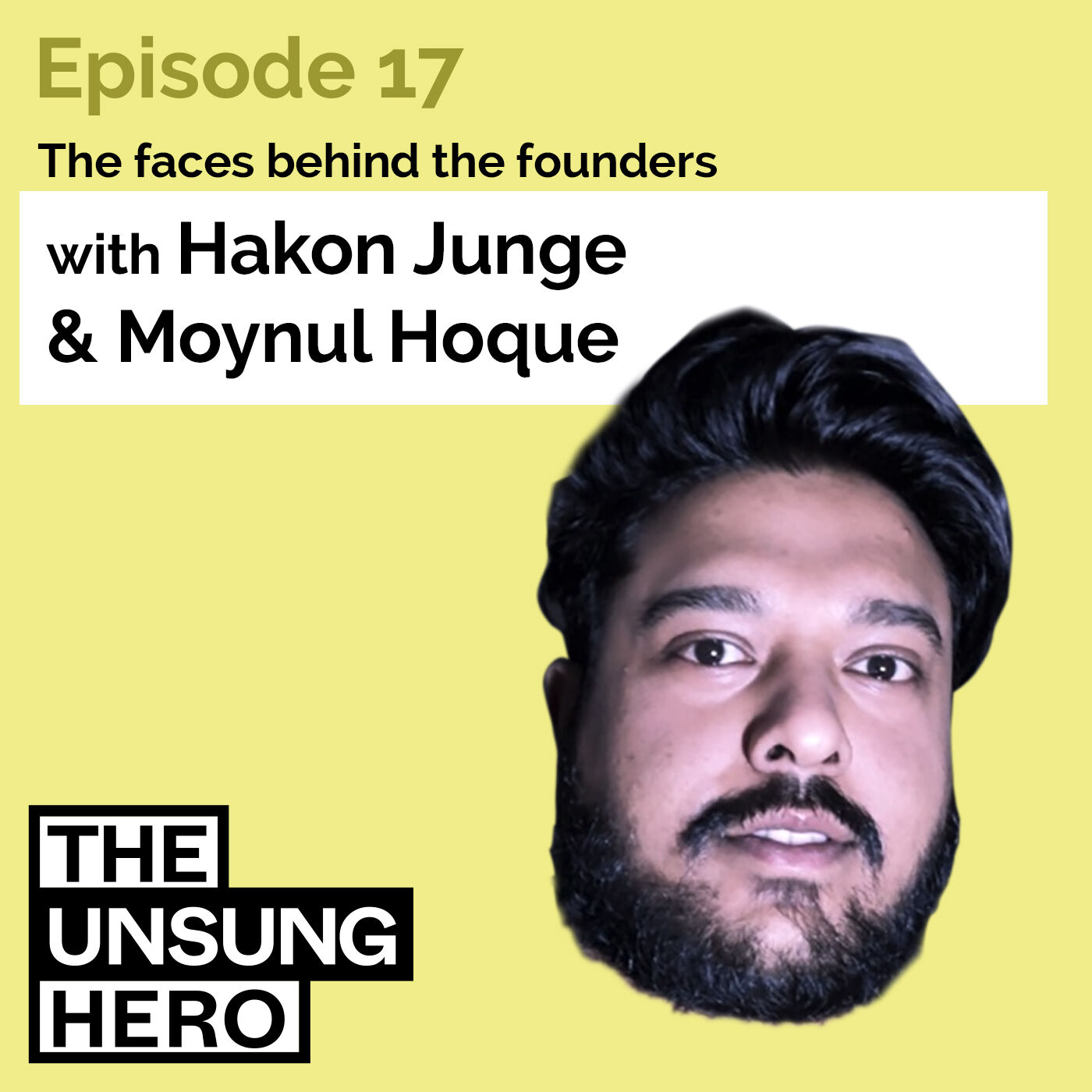 """Episode 17: """"Knowing When It's Time to Find Your Next Challenge"""" with Moynul Hoque (Previously with Drover)"""
