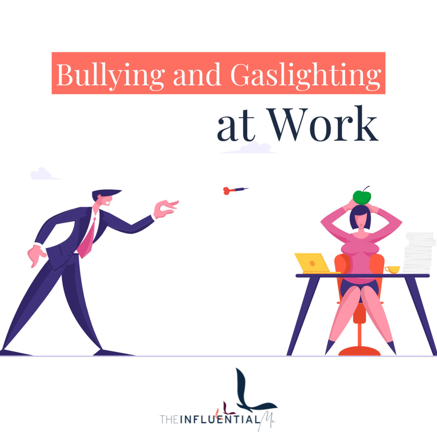 How to Deal Bullying and Gaslighting at Workplace