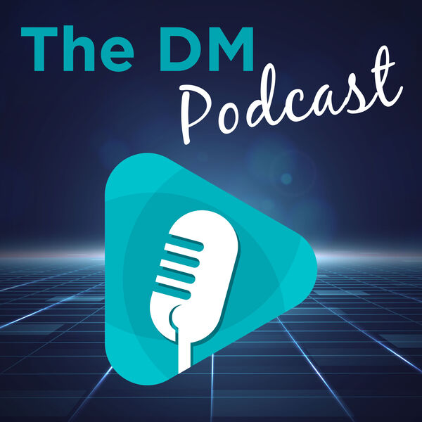The DM Podcast Podcast Artwork Image