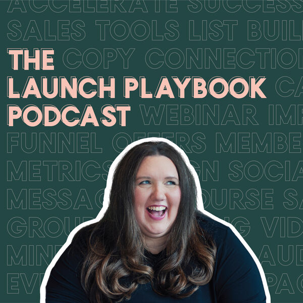 The Launch Playbook  Podcast Artwork Image