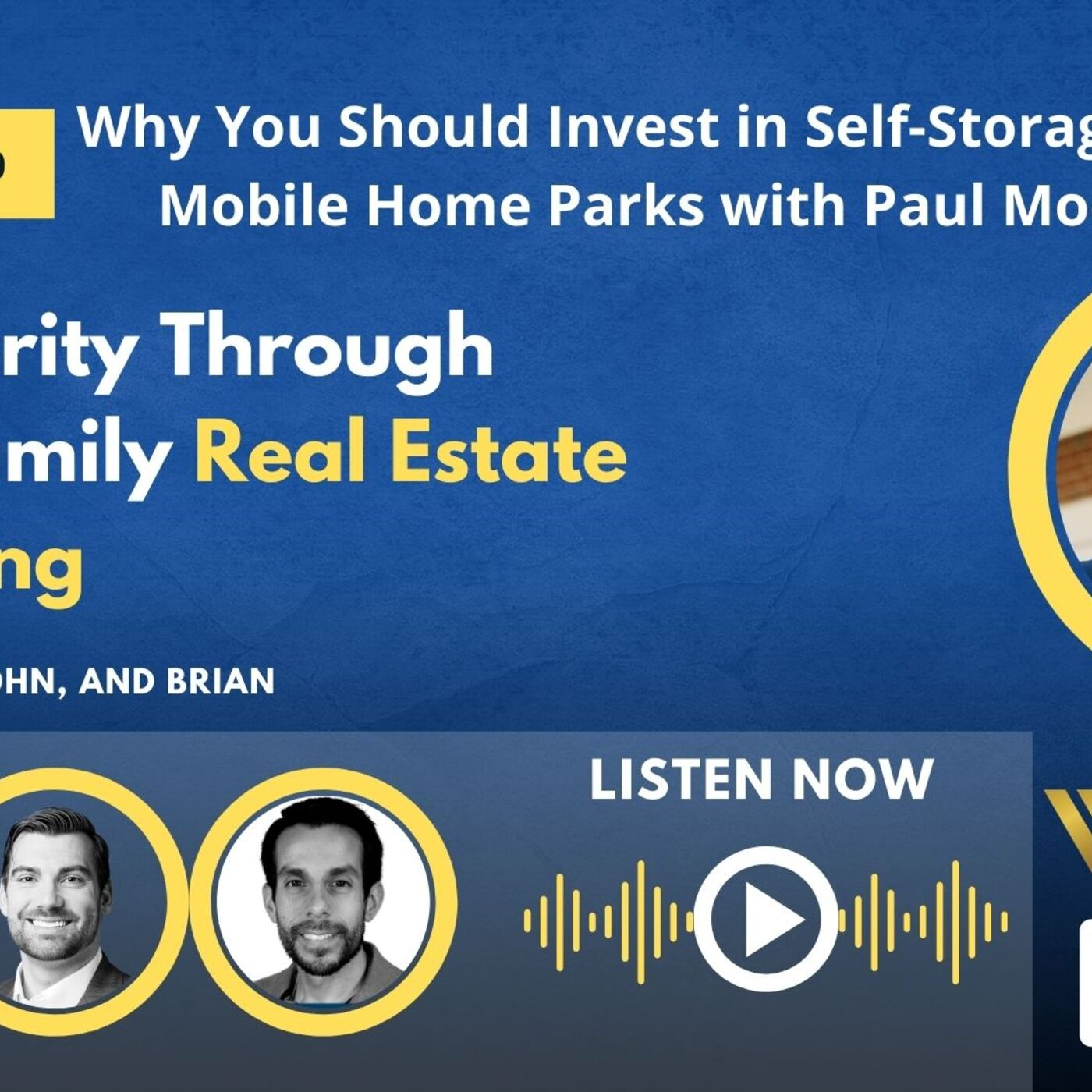 Why You Should Invest in Self-Storage and Mobile Home Parks with Paul Moore