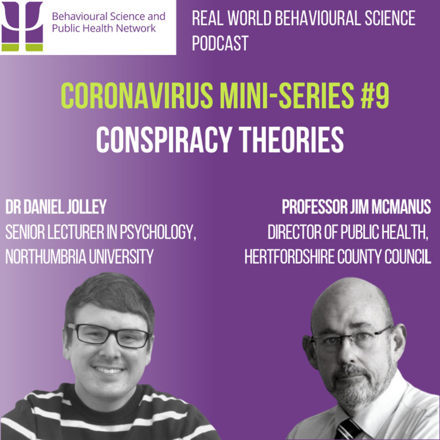 CORONAVIRUS Mini-Series #9 (15th Dec) Conspiracy Theories - Prof Jim McManus & Dr Daniel Jolley