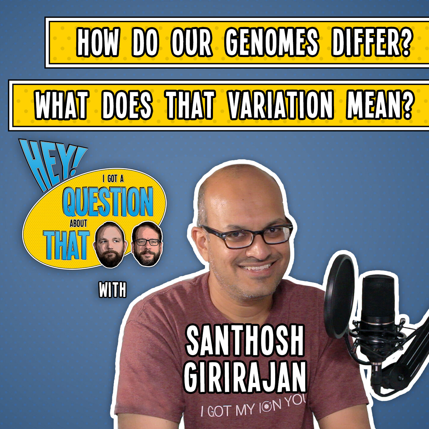 How Do Our Genomes Differ? What Does That Variation Mean?