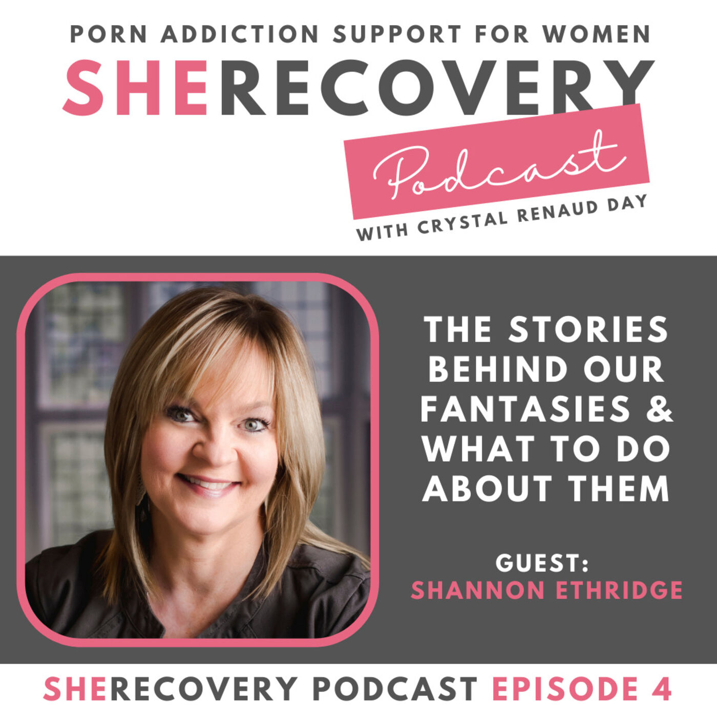 S1 E4: Shannon Ethridge - The Stories Behind Our Fantasies & What to Do About Them