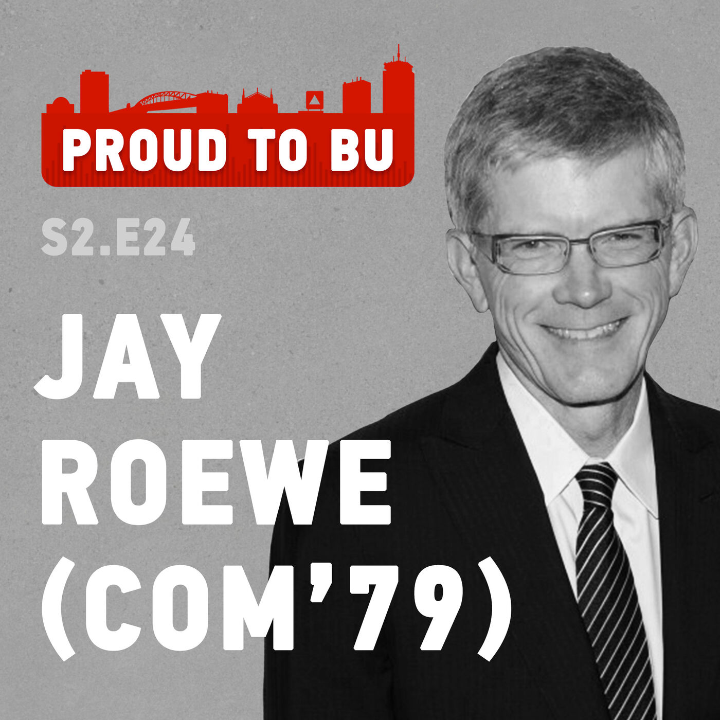 S2 E24: Top HBO Executive, Jay Roewe (COM'79), on the Importance of Staying Hungry