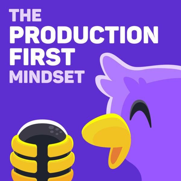 The Production-First Mindset Podcast Artwork Image