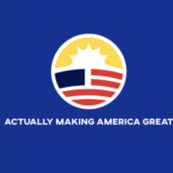 Actually Making America Great  Podcast Artwork Image