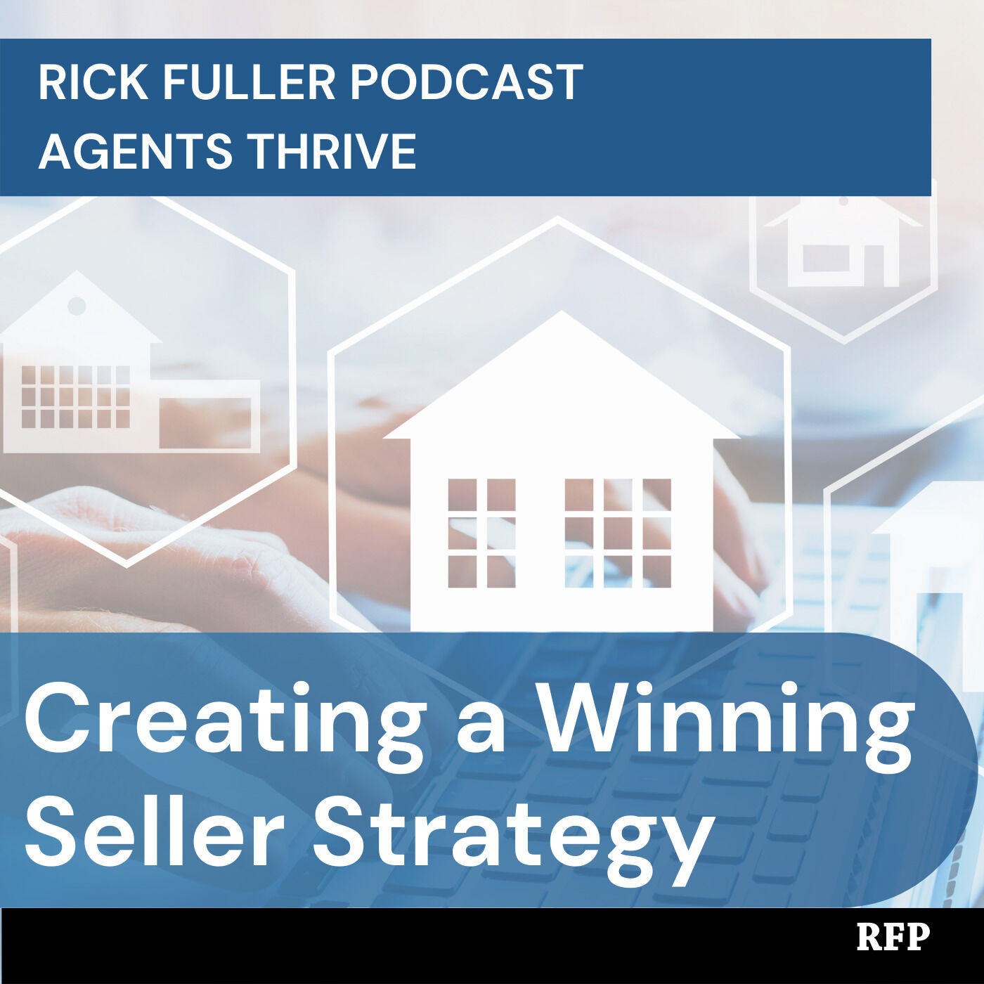 Creating a Winning Seller Strategy