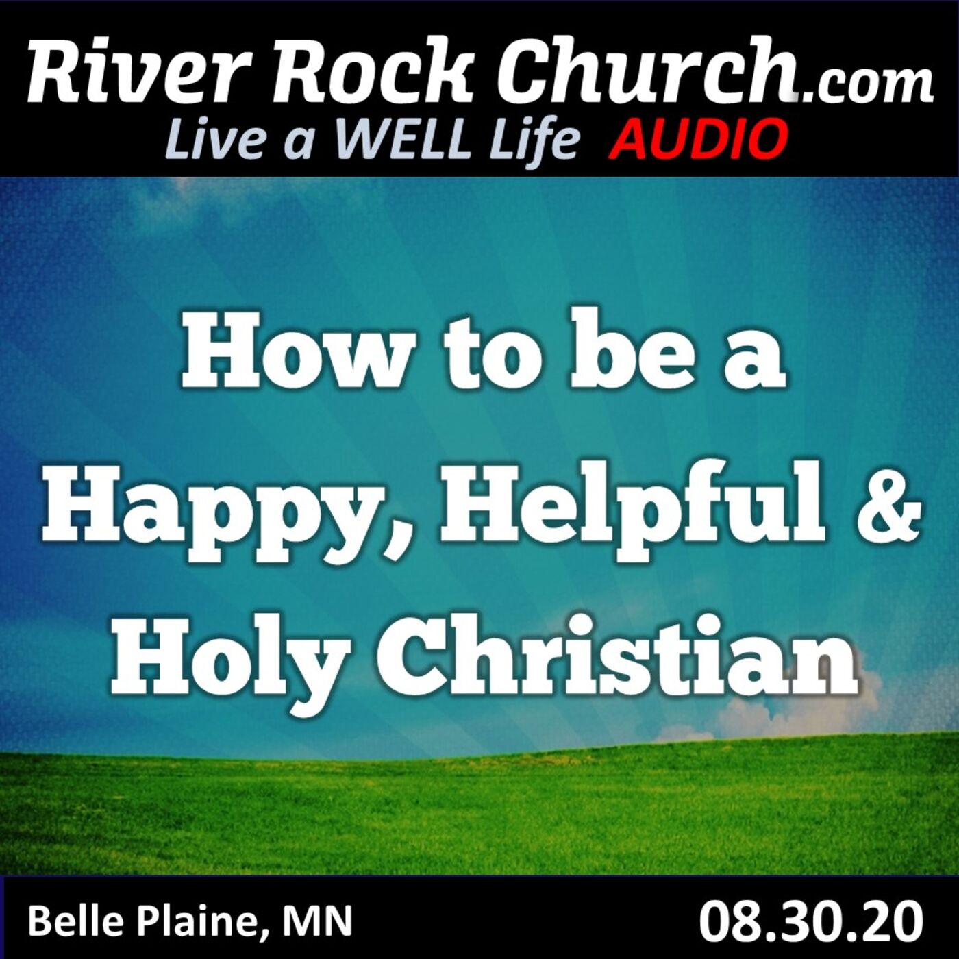 How to be a Happy, Helpful and Holy Christian