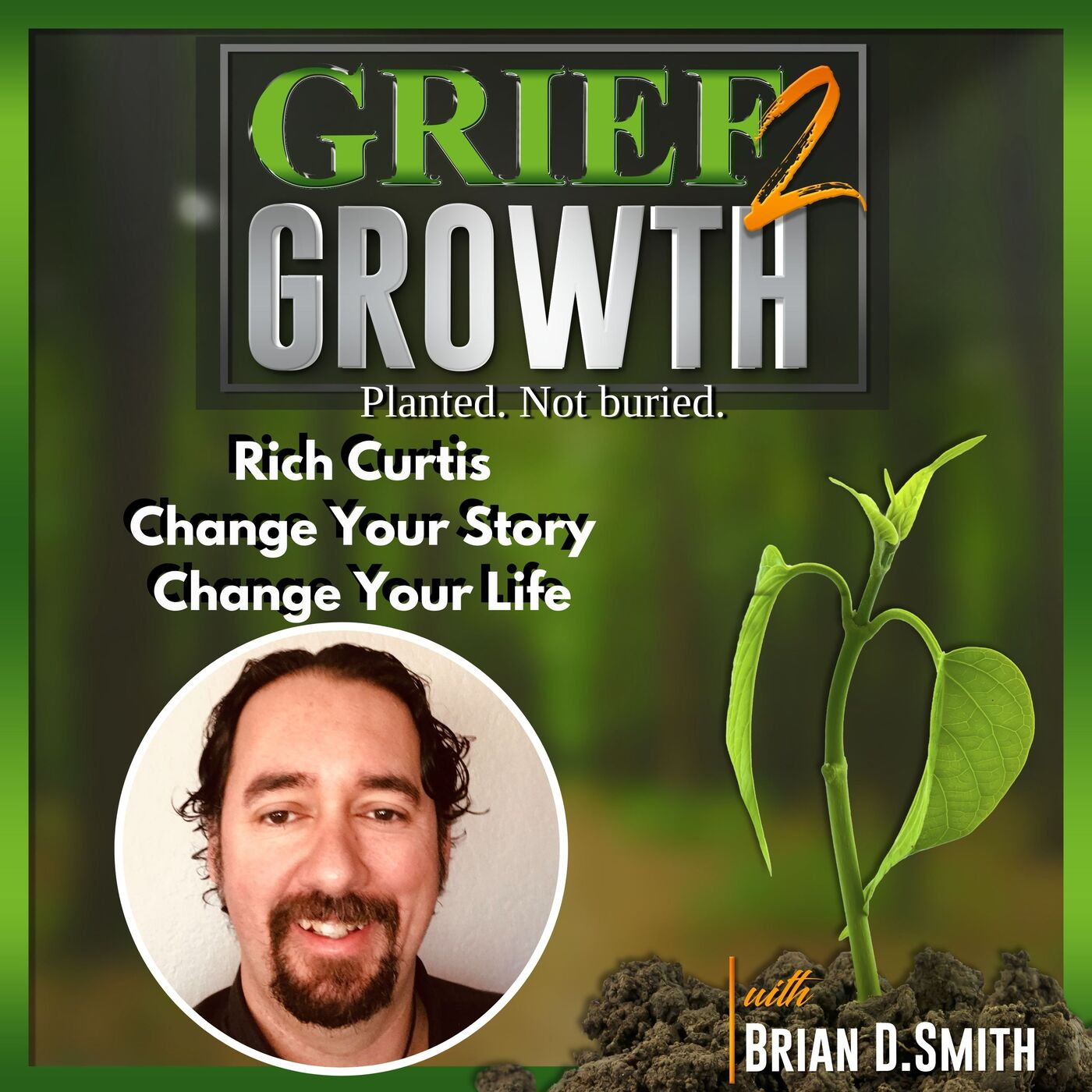 Rich Curtis- Change Your Story / Change Your Life