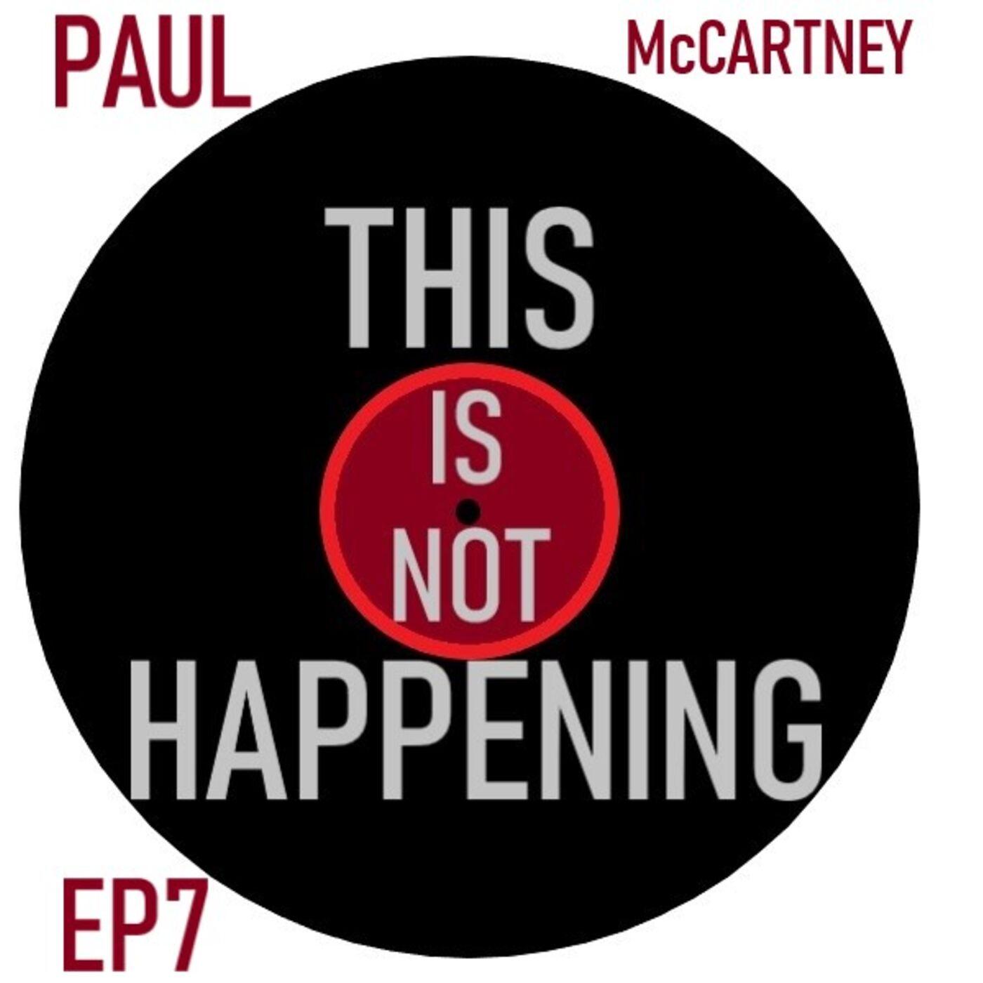Ep 7 - Paul McCartney III