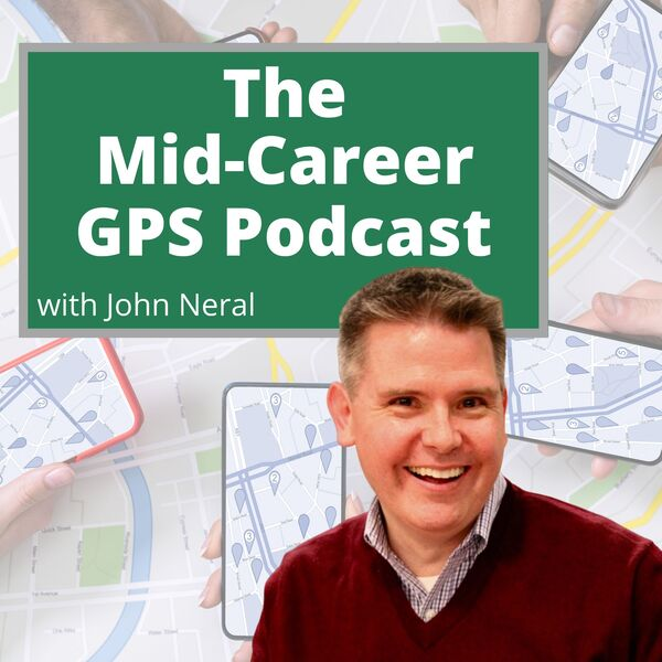 The Mid-Career GPS Podcast Podcast Artwork Image
