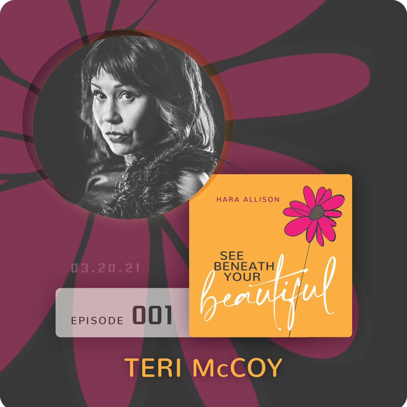 001. Teri McCoy discusses dating and self love