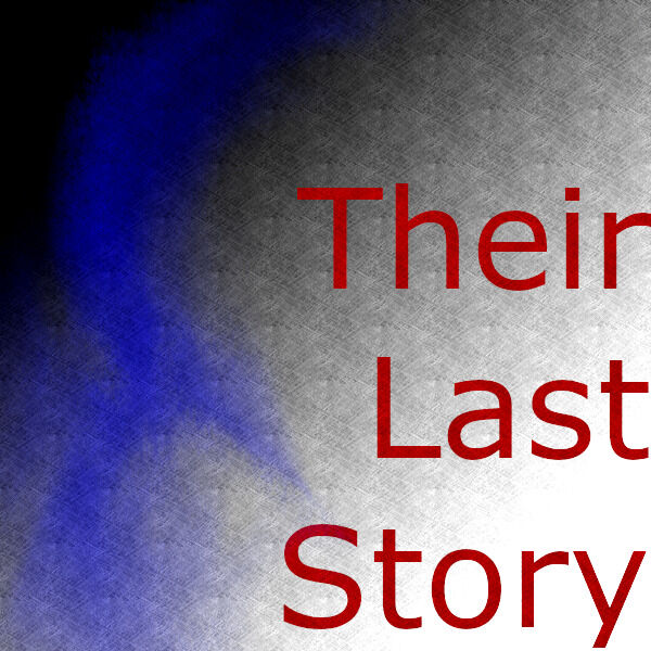 Their Last Story Podcast Artwork Image