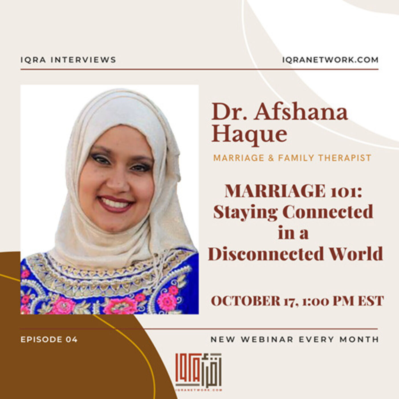 Marriage 101: Staying Connected in a Disconnected World | Interview with Dr. Afshana Haque