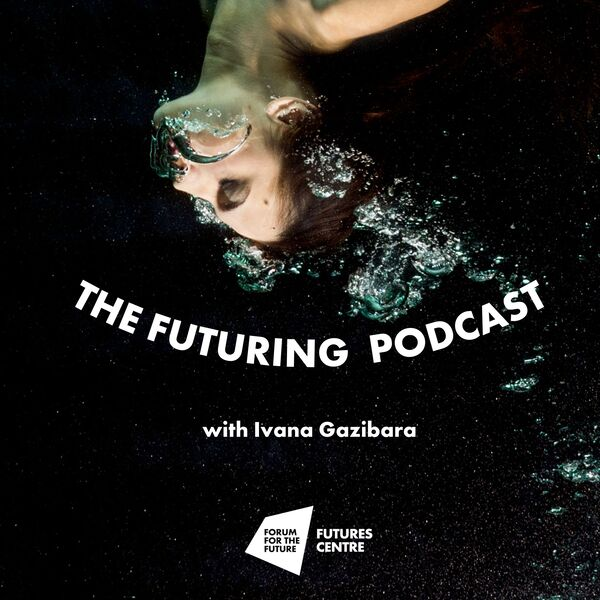 The Futuring Podcast Podcast Artwork Image