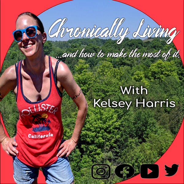 Chronically Living and how to make the most of it Podcast Artwork Image