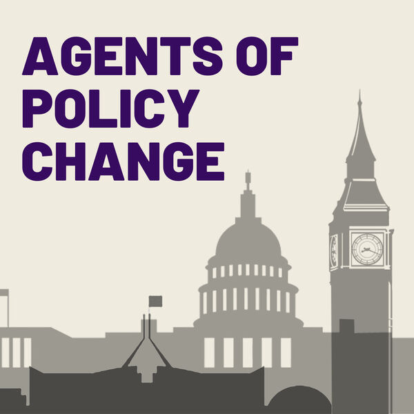 Agents of Policy Change Podcast Artwork Image