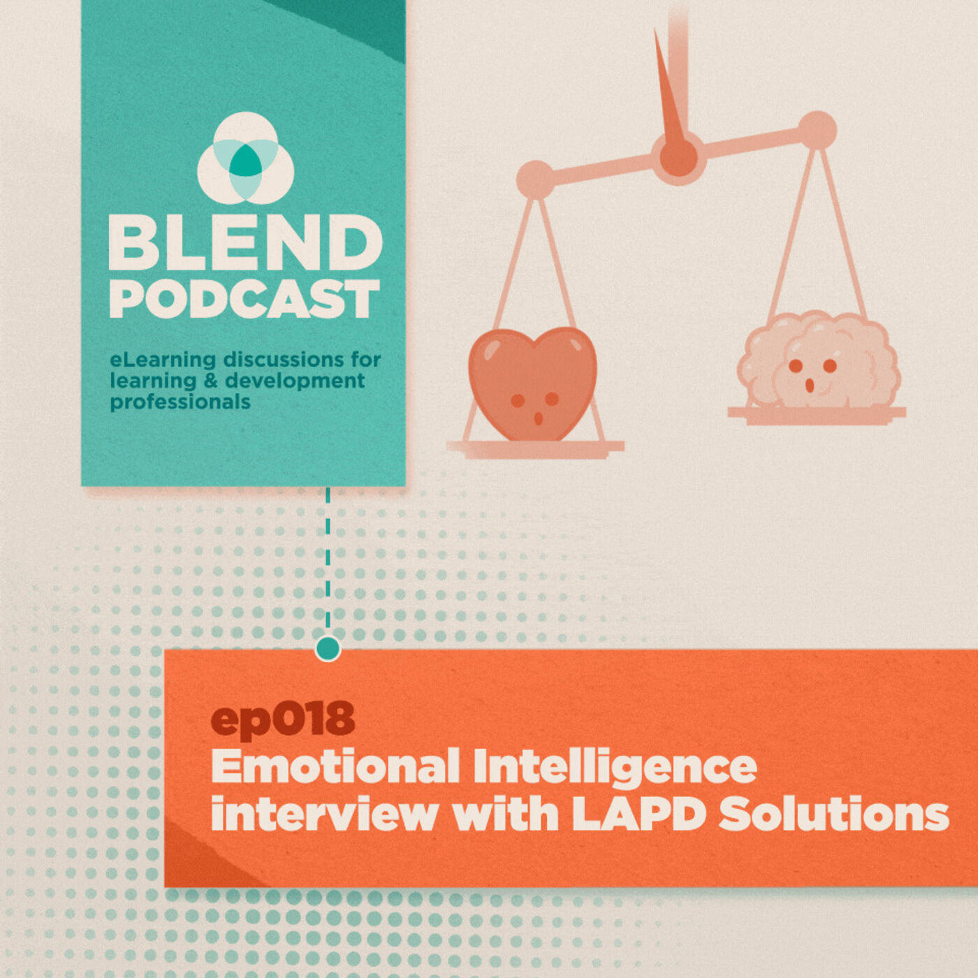 #18 Emotional Intelligence with LAPD Solutions