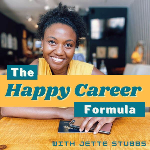 Happy Career Formula with Jette Stubbs Podcast Artwork Image