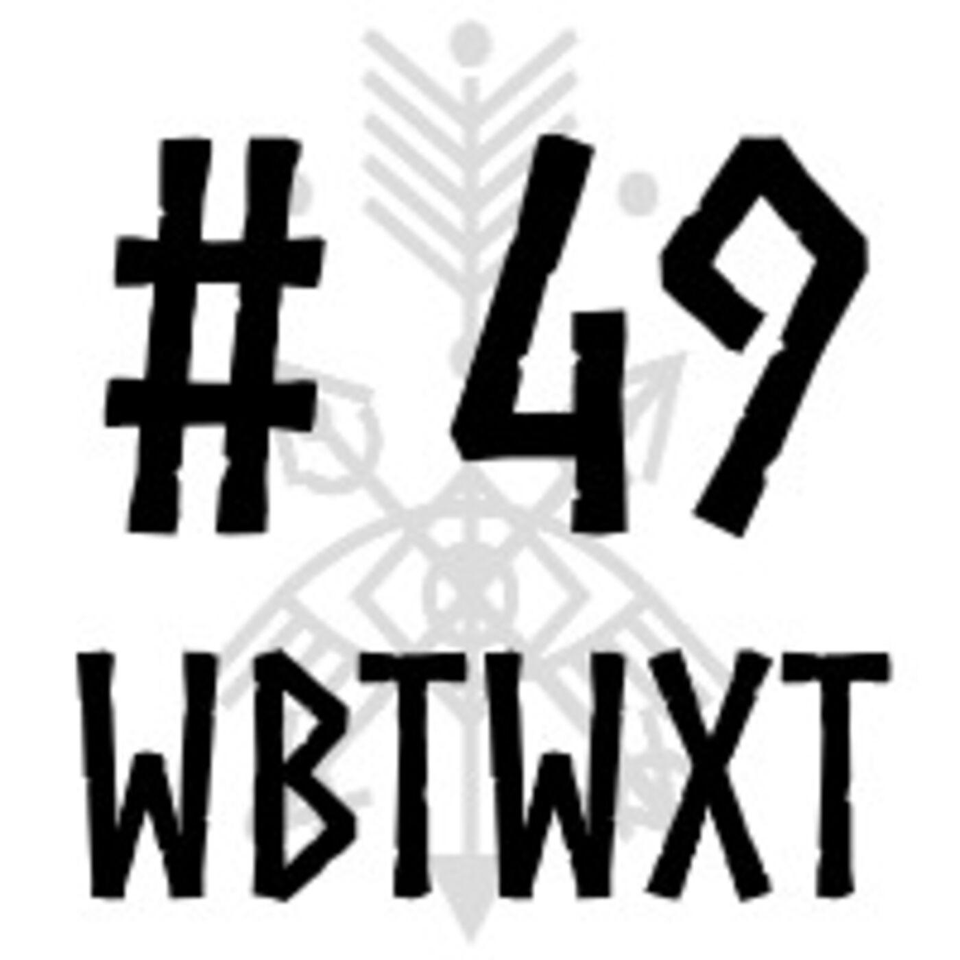 WBTWXT EP #49 - The Power of Celebration