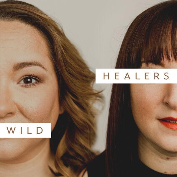 Wild Healers Podcast Artwork Image