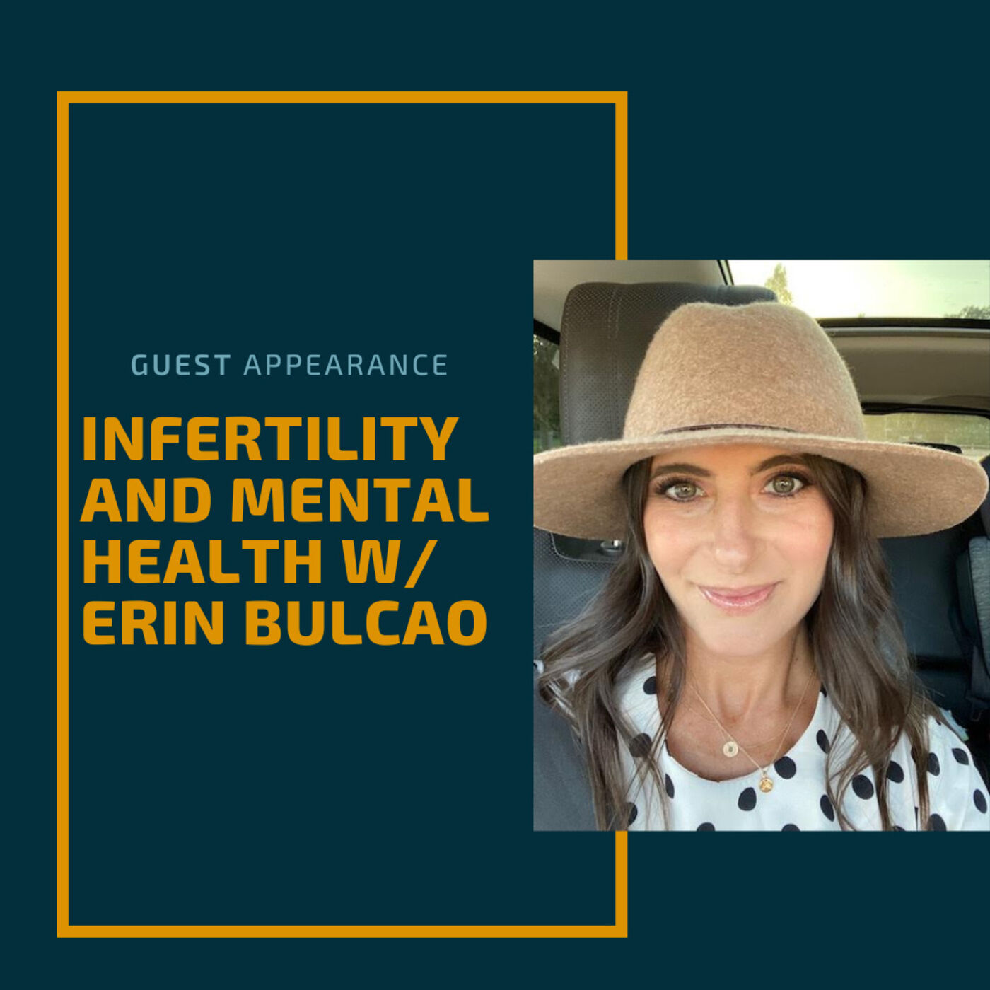 Infertility and Mental Health w/ Erin Bulcao