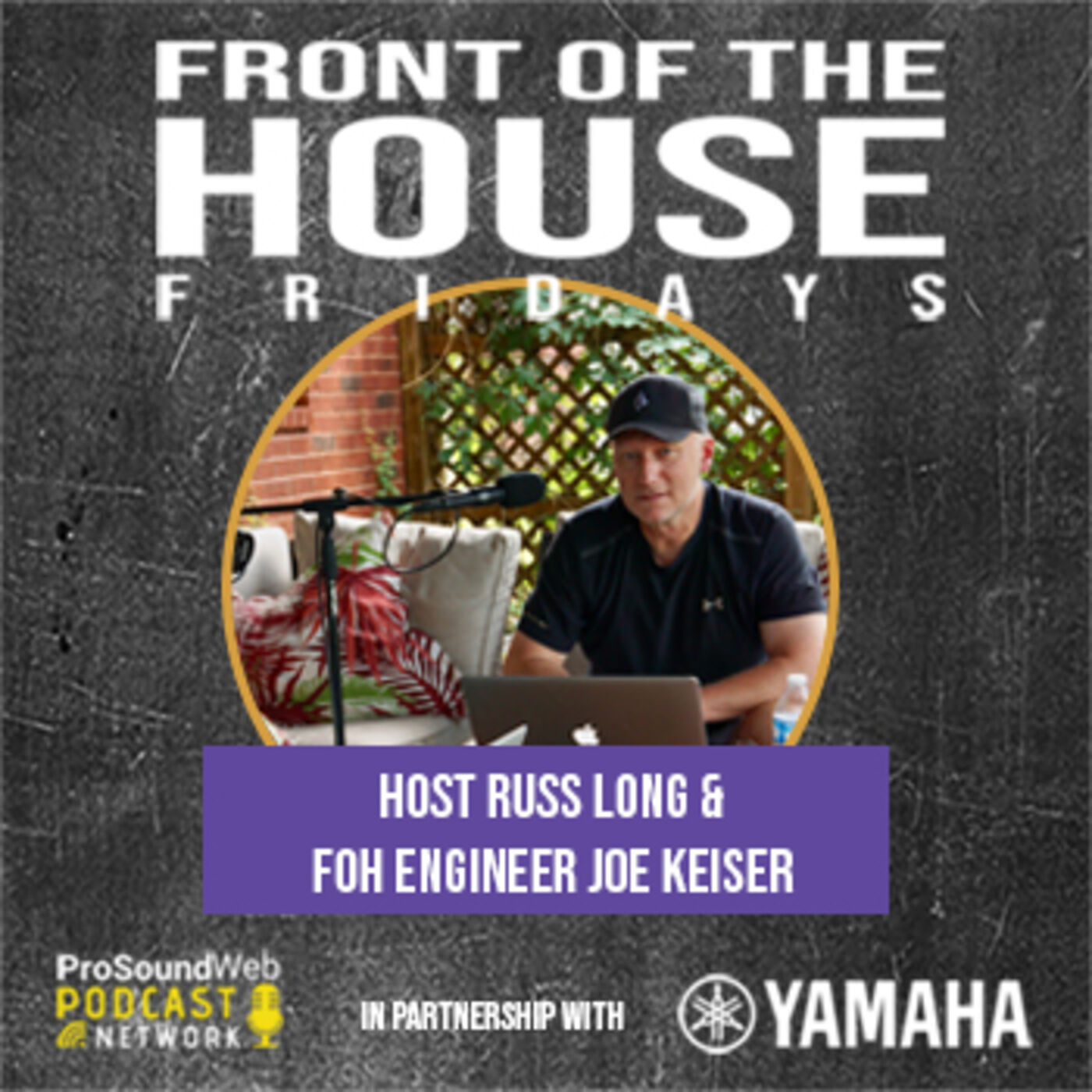 Episode 5: FOH Engineer Joe Keiser