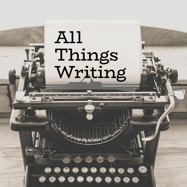 All Things Writing Podcast Artwork Image