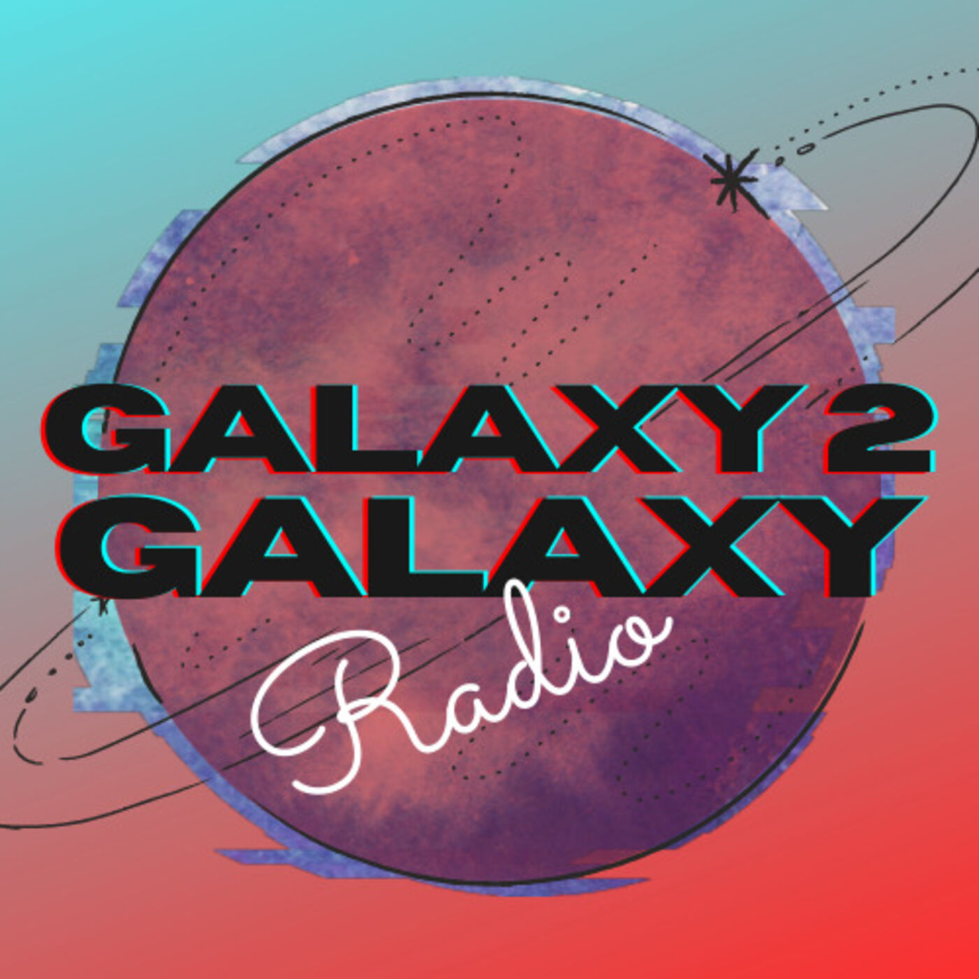 Galaxy 2 Galaxy Radio - Episode 2